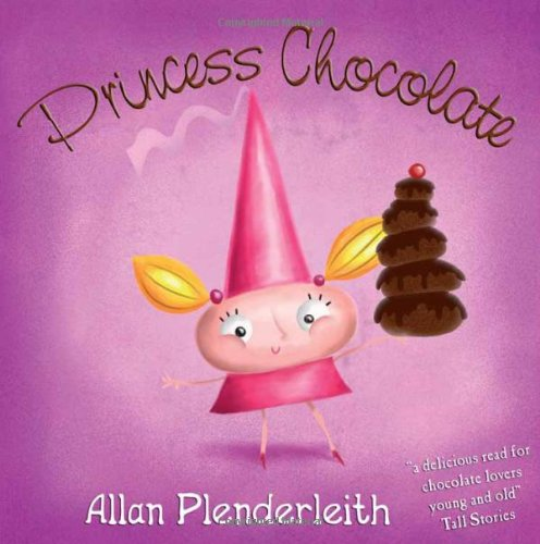 9781841613505: Princess Chocolate