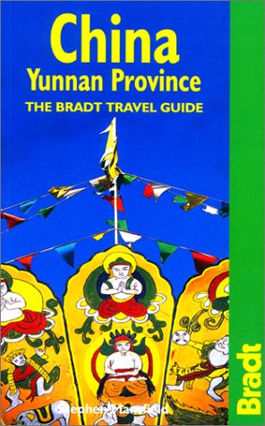 9781841620022: China: Yunnan Province: The Bradt Travel Guide (Bradt Travel Guide China: Yunnan Province)