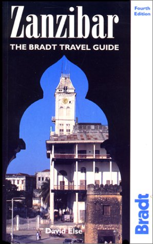Zanzibar: The Bradt Travel Guide (1841620130) by Else, David