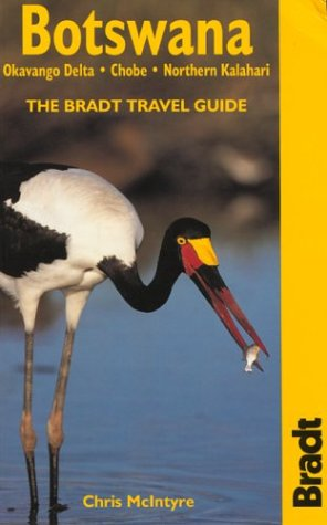 Botswana: The Bradt Travel Guide: McIntyre, Chris