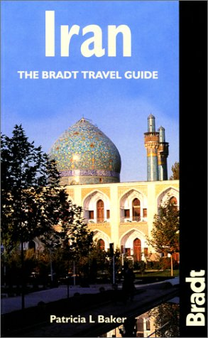 9781841620251: Iran: The Bradt Travel Guide