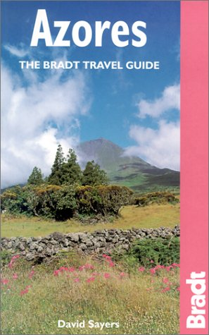 9781841620268: The Azores: The Bradt Travel Guide
