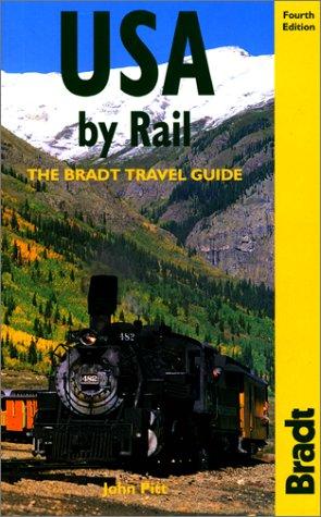 9781841620329: USA by Rail, 4th (Bradt Rail Guides)