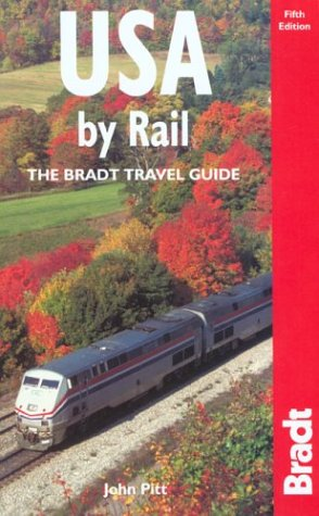 9781841620695: USA by Rail, Fifth Edition (Bradt Rail Guides)