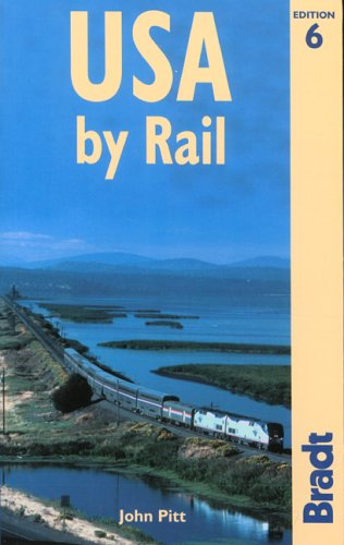 9781841621272: USA by Rail, 6th (Bradt Rail Guides)