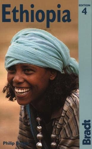 9781841621289: Ethiopia, 4th: The Bradt Travel Guide