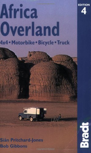 9781841621357: Africa Overland, 4th: 4x4*Motorbike*Bicycle*Truck (Bradt Travel Guide)