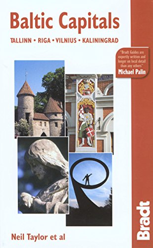 9781841621395: Baltic Capitals: Tallin, Riga, Vilnius, Kaliningrad (Bradt Travel Guides)