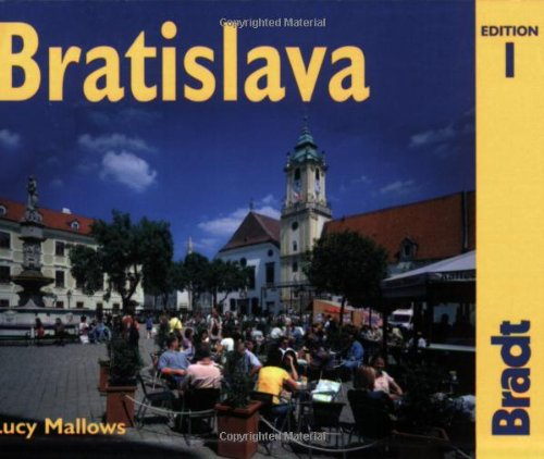 9781841621425: Bratislava: The Bradt City Guide (Bradt Mini Guide)