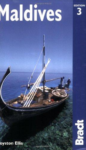 Maldives, 3rd: The Bradt Travel Guide: Ellis, Royston; Jones, Siân Pritchard; Gibbons, Bob