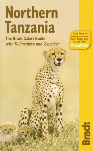 9781841621463: Northern Tanzania: The Bradt Safari Guide with Kilimanjaro and Zanzibar (Bradt Travel Guide)