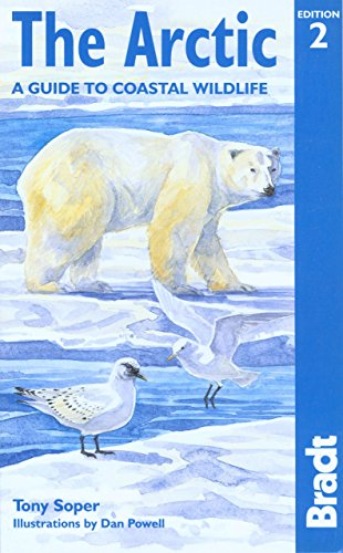 9781841621609: Arctic: A Guide to Coastal Wildlife (Bradt Travel Guides (Wildlife Guides))