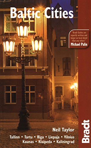 Baltic Cities (Bradt Travel Guide): Taylor, Neil