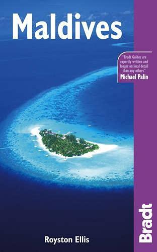 Maldives, 4th (Bradt Travel Guide): Royston Ellis