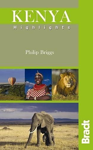 9781841622675: Kenya Highlights (Bradt Highlights)