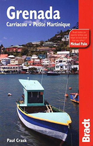 Grenada, Carriacou & Petite Martinique (Bradt Travel Guide Grenada, Carriacou & Petite ...