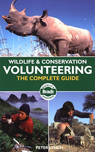 9781841622750: Wildlife & Conservation Volunteering: The Complete Guide (Bradt Travel Guides)