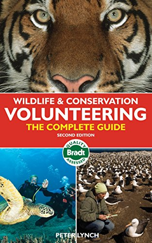 9781841623832: Wildlife & Conservation Volunteering: The Complete Guide (Bradt Travel Guides) [Idioma Inglés]