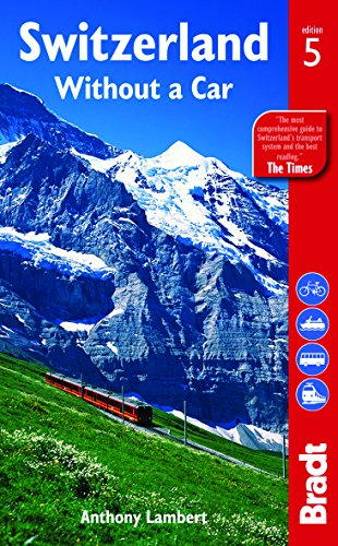 9781841624471: Switzerland without a Car (Bradt Travel Guide Switzerland Without a Car)