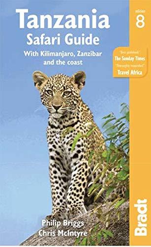 9781841624624: Tanzania Safari Guide: With Kilimanjaro, Zanzibar and the coast (Bradt Travel Guide)