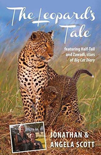 9781841624792: Leopard's Tale: Featuring Half-Tail And Zawadi, Stars Of Big Cat Diary (Bradt Travel Narratives)