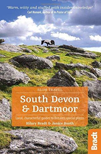 9781841625522: South Devon & Dartmoor (Slow Travel) (Bradt Travel Guides (Slow Travel Series))