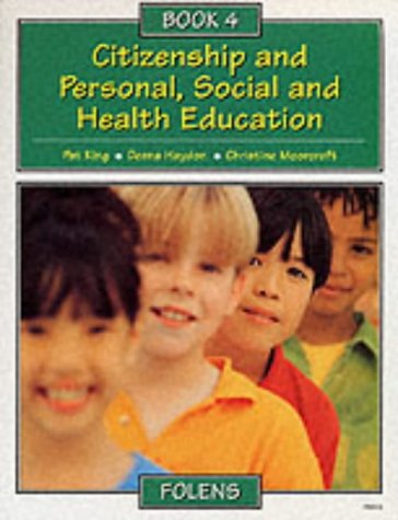 9781841638607: Citizenship and Personal, Social and Health Education: Pupil Book Bk. 4 (Citizenship & PSHE)