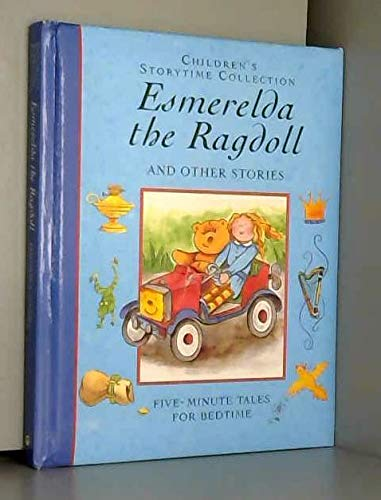 9781841640198: Esmeralda the Ragdoll and Other Stories: Five-Minute Tales for Bedtime (Children's Storytime Collection)