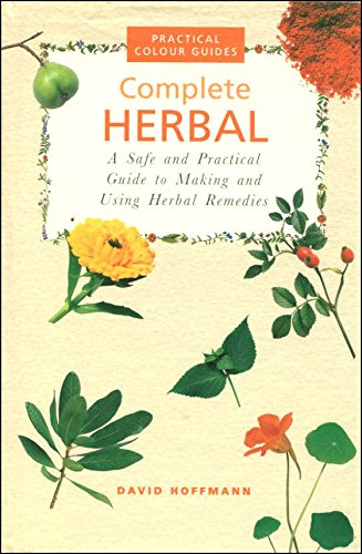 Complete Herbal (Complete Illustrated Guides): DAVID HOFFMANN