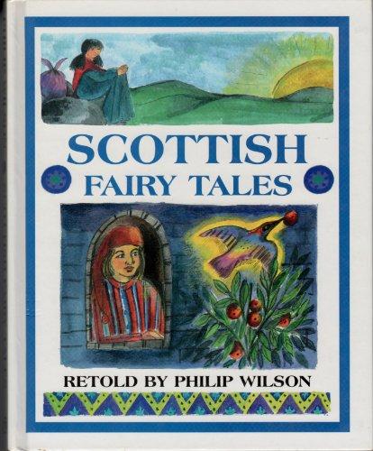 Scottish Fairy Tales: Wilson, Philip