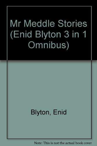 9781841643687: Mr Meddle Stories (Enid Blyton 3 in 1 Omnibus)