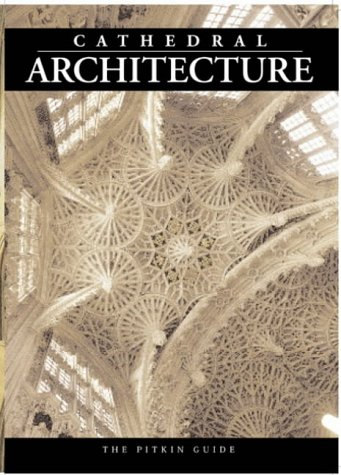 9781841650760: Cathedral Architecture (Religious History)