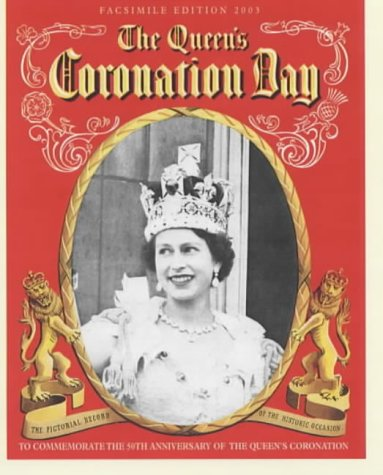 The Queen's Coronation Day (1841650862) by Beverley Nichols