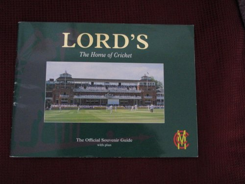 Lord's: The Home of Cricket (9781841650890) by Stephen Green; Glenys Williams