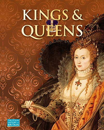 9781841651309: Kings & Queens (Pitkin History of Britain S)