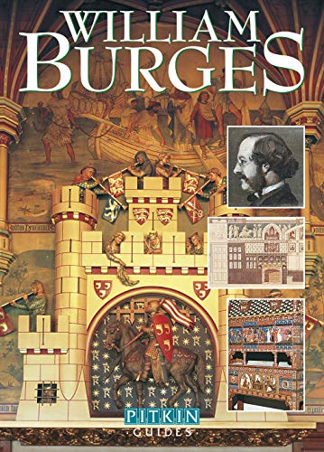 9781841651392: William Burges (Pitkin Guides Series)