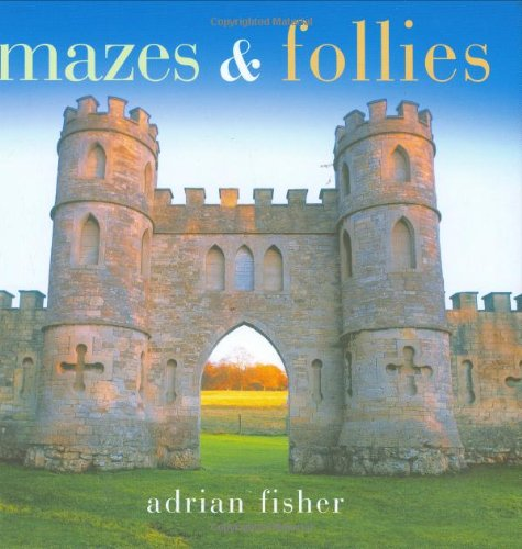 9781841651422: Mazes and Follies (Pitkin Pleasures and Treasures S)
