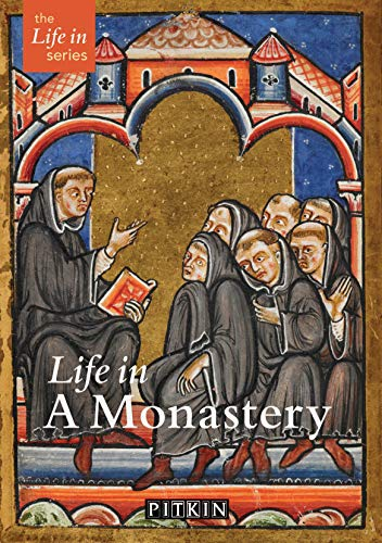 Life in a Monastery (1841651524) by Stephen Hebron