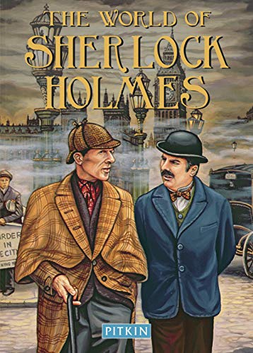 The World of Sherlock Holmes (Pitkin Biographical): Brimacombe, Peter; Royston, Angela