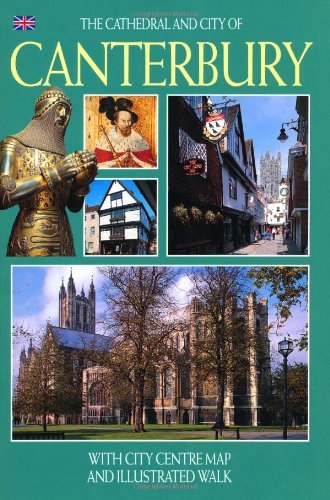 9781841652771: The Cathedral and City of Canterbury - English