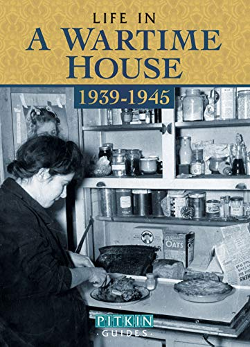 9781841653327: Life in a Wartime House: 1939-1945