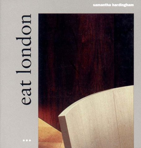 9781841660035: Eat London: Architecture, Eating, Drinking, Second Edition