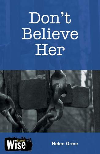 Don't Believe Her: David Orme