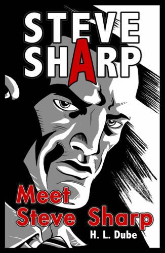 Meet Steve Sharp: Dube, H L