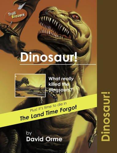 9781841674261: Dinosaur! (Trailblazers)
