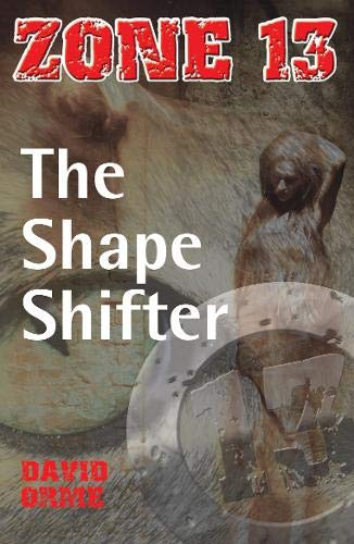 The Shape Shifter: Set Two (Zone 13): David Orme