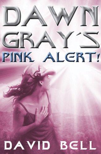 9781841675817: Dawn Gray's Pink Alert! (Dawn Gray Trilogy)