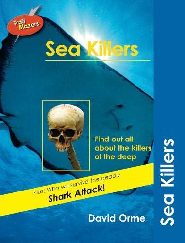 Sea Killers (Trailblazers): David Orme
