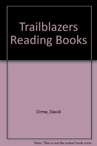 Trailblazers Reading Books: Orme, David; Orme, Helen