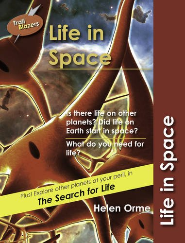 Life in Space (Trailblazers): Orme, Helen